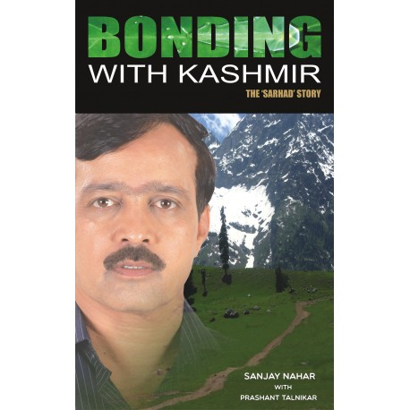 Bonding With Kashmir - The Sarhad Story
